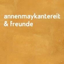AnnenMayKantereit & Freunde