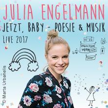 Julia Engelmann: Jetzt Baby - Poesie und Musik